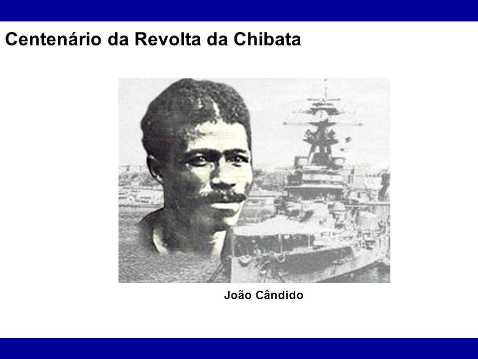 Centenário da Revolta da Chibata
