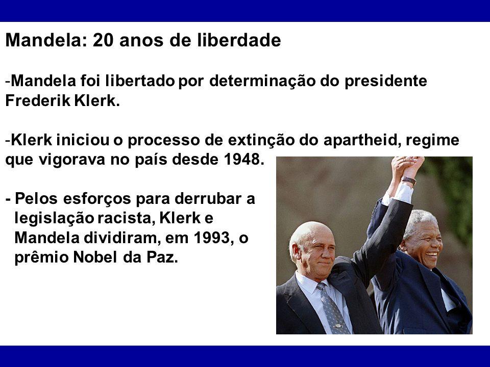 Mandela: 20 anos de liberdade