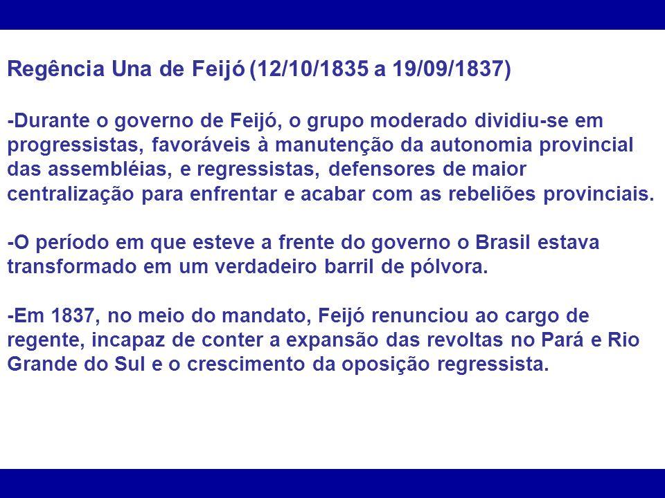 Regência Una de Feijó (12/10/1835 a 19/09/1837)