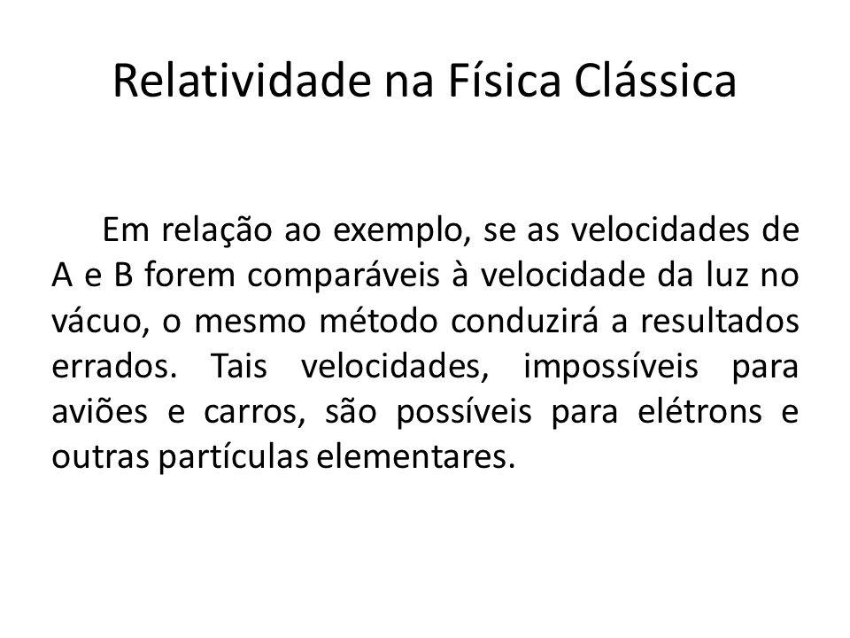 Relatividade na Física Clássica