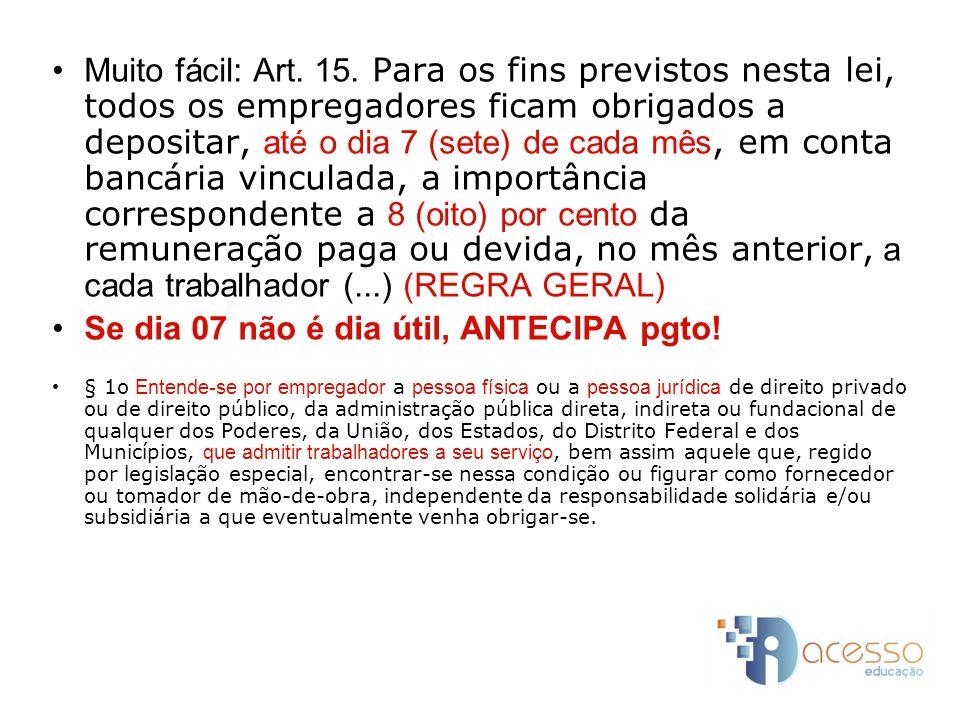 Se dia 07 não é dia útil, ANTECIPA pgto!