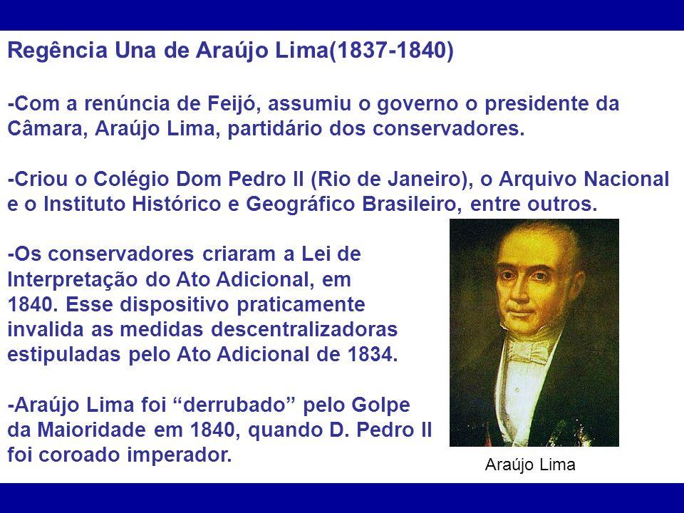 Regência Una de Araújo Lima(1837-1840)