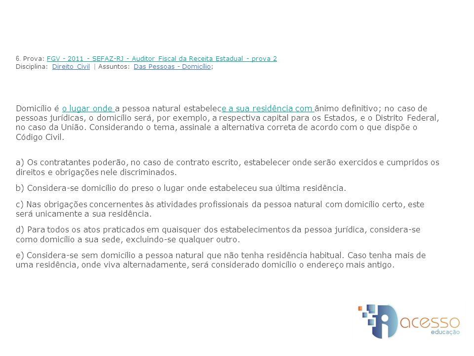 6. Prova: FGV - 2011 - SEFAZ-RJ - Auditor Fiscal da Receita Estadual - prova 2