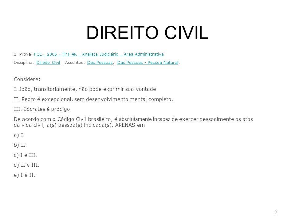 DIREITO CIVIL Considere: