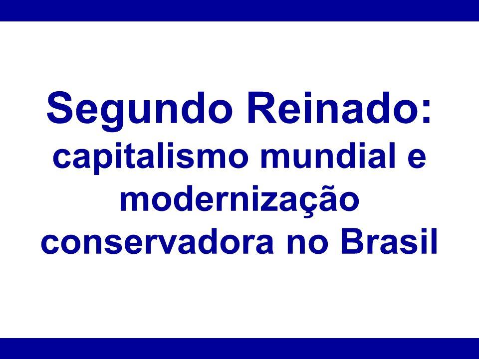 capitalismo mundial e modernização conservadora no Brasil