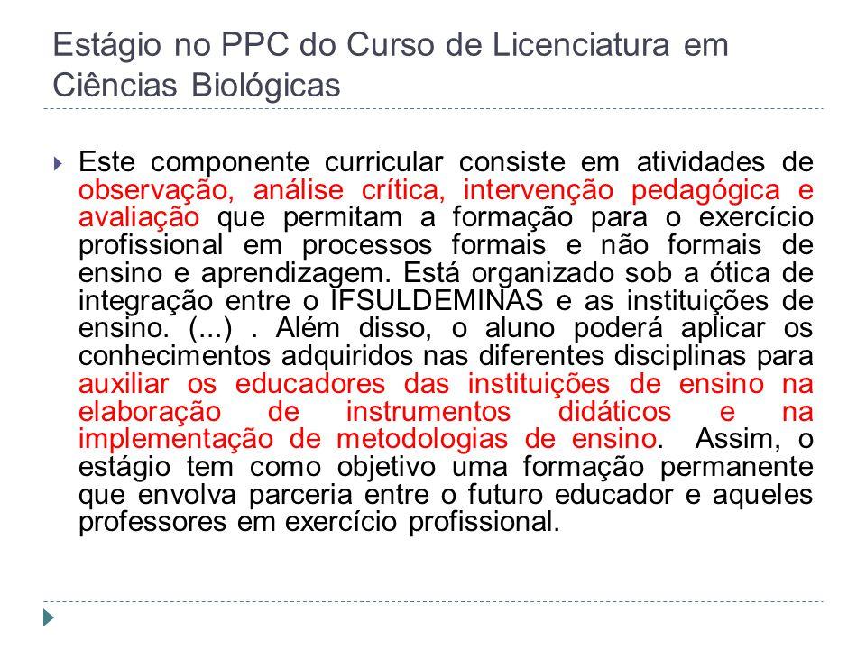 Estágio no PPC do Curso de Licenciatura em Ciências Biológicas