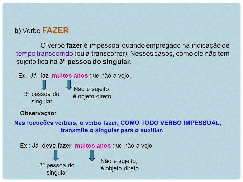 b) Verbo FAZER