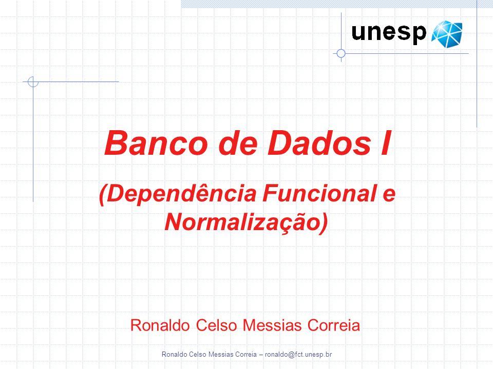 (Dependência Funcional e Normalização)
