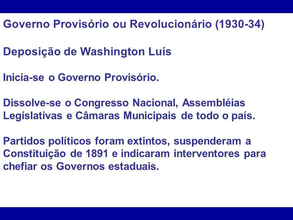 Governo Provisório ou Revolucionário (1930-34)