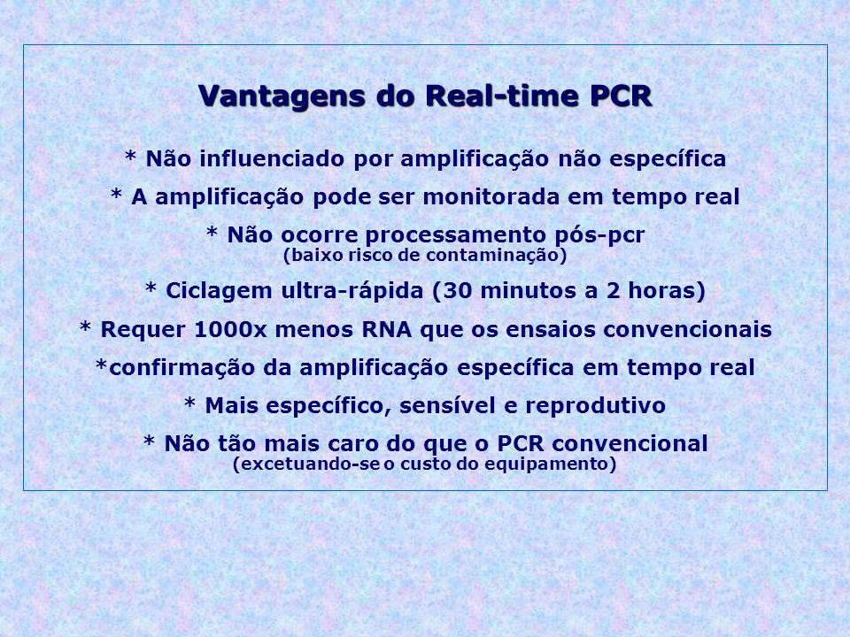 Vantagens do Real-time PCR