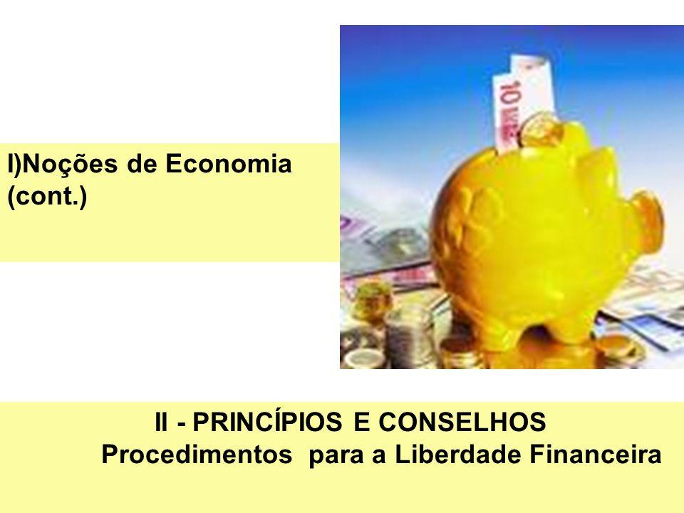 I)Noções de Economia (cont.)