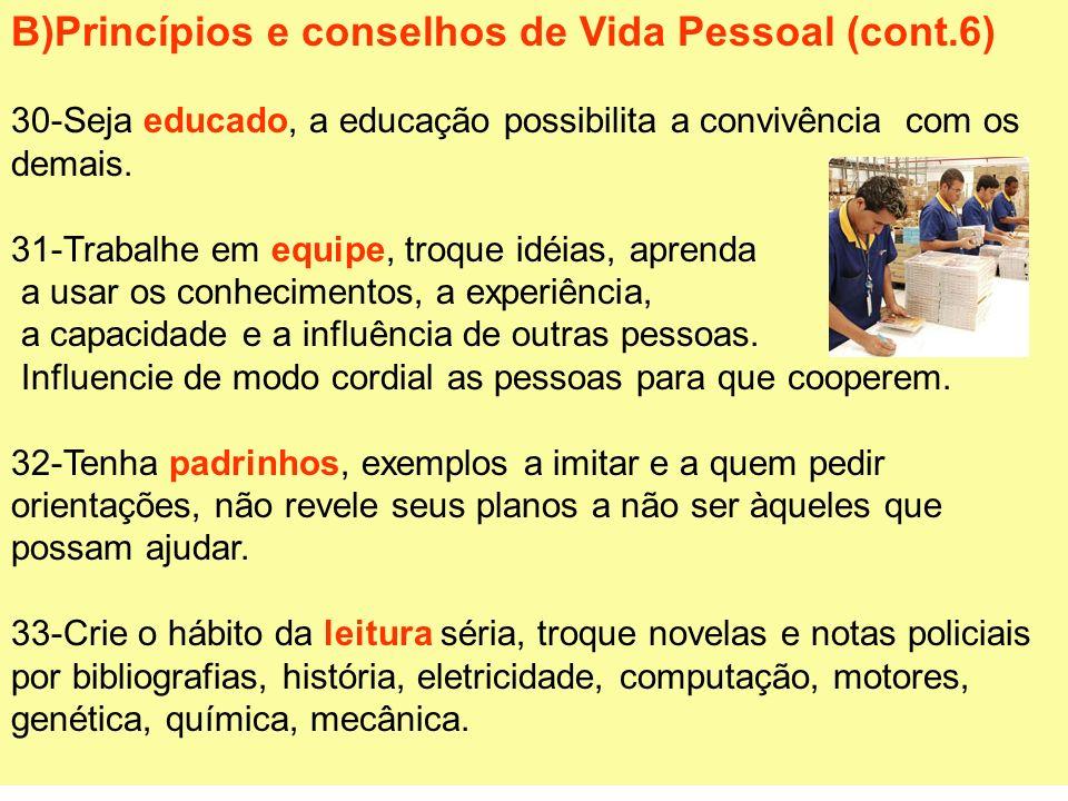 B)Princípios e conselhos de Vida Pessoal (cont.6)