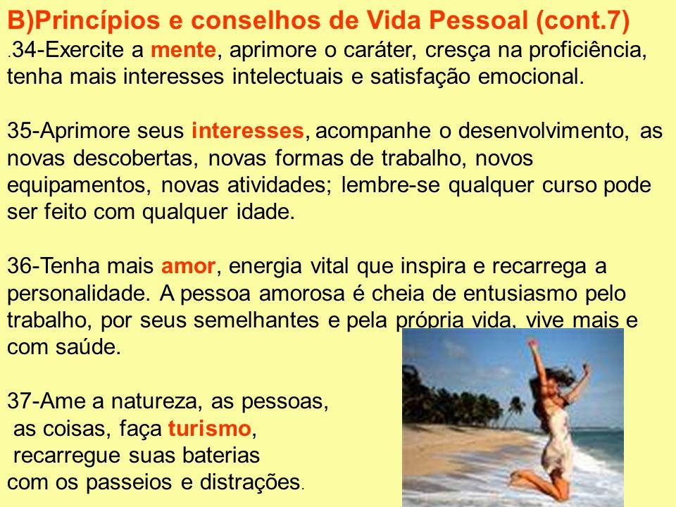 B)Princípios e conselhos de Vida Pessoal (cont.7)