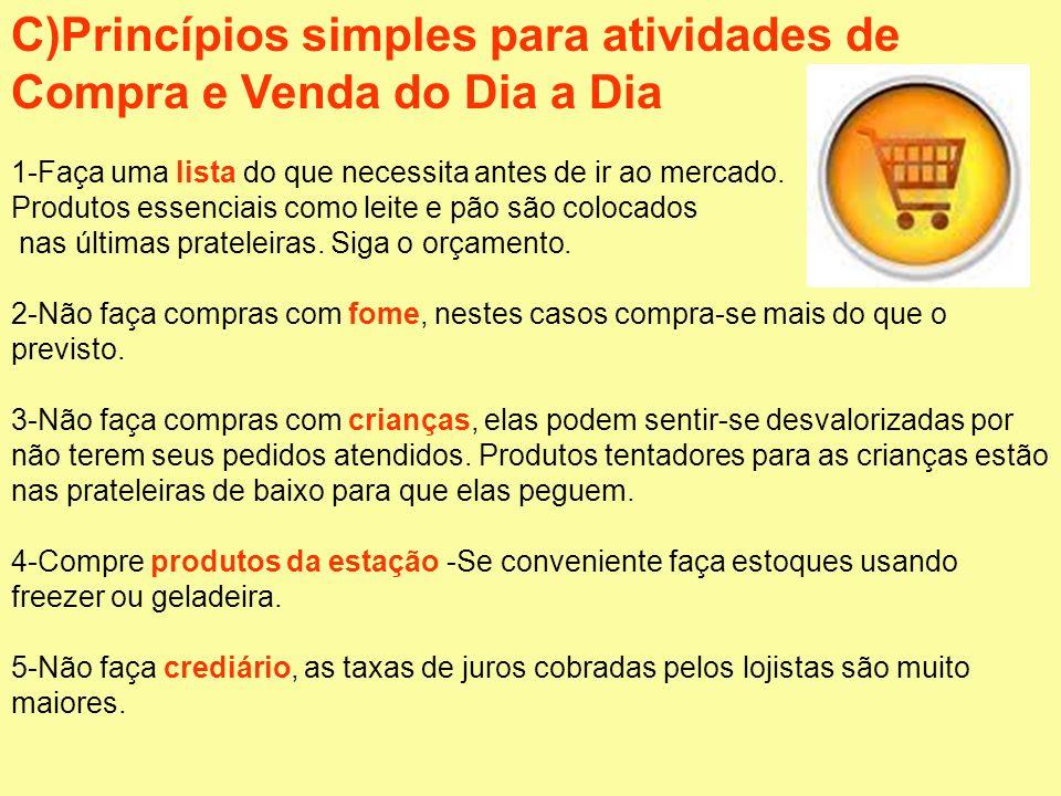 C)Princípios simples para atividades de Compra e Venda do Dia a Dia