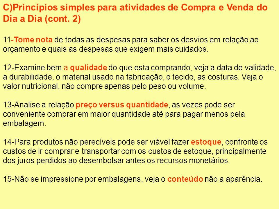 C)Princípios simples para atividades de Compra e Venda do Dia a Dia (cont. 2)