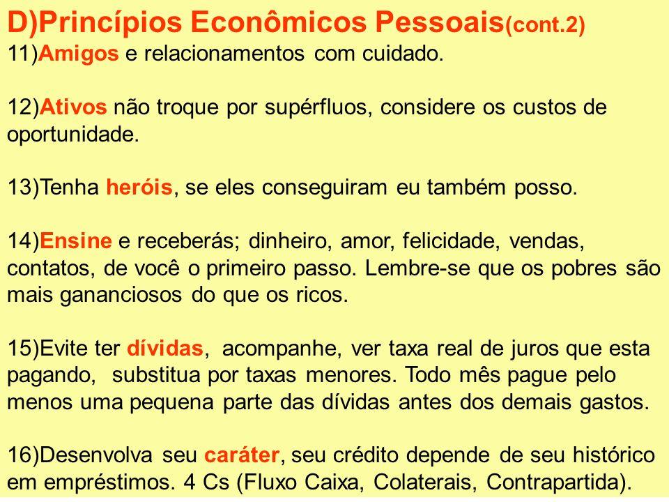 D)Princípios Econômicos Pessoais(cont.2)