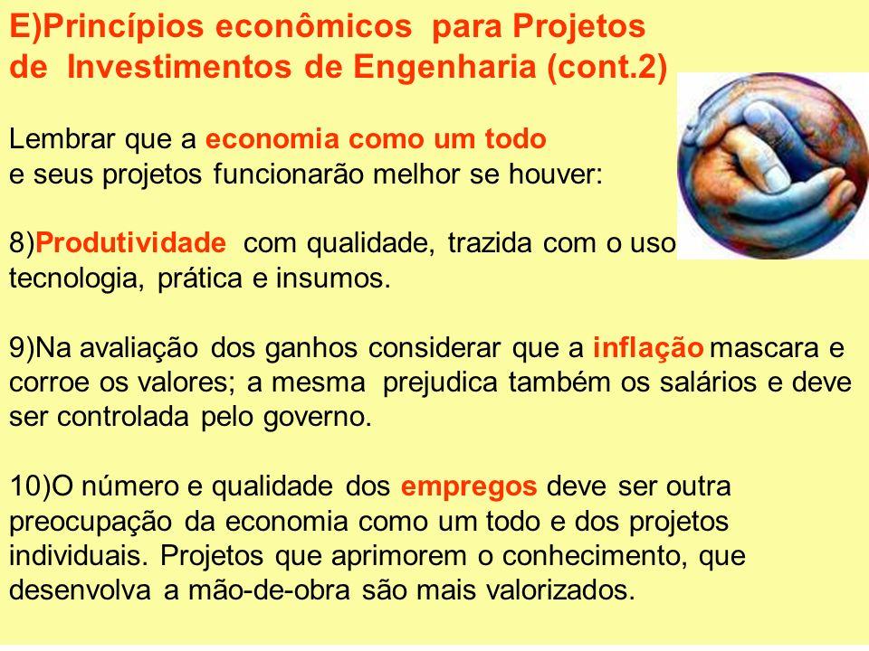 E)Princípios econômicos para Projetos