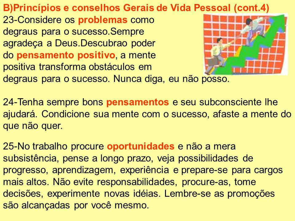 B)Princípios e conselhos Gerais de Vida Pessoal (cont.4)