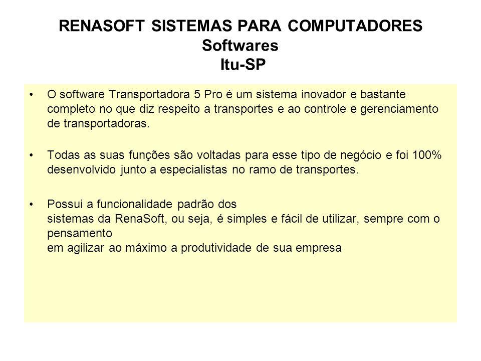 RENASOFT SISTEMAS PARA COMPUTADORES Softwares Itu-SP