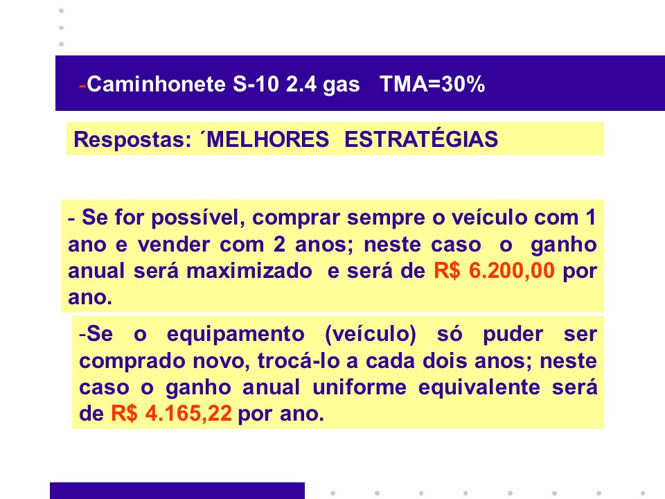 -Caminhonete S-10 2.4 gas TMA=30%