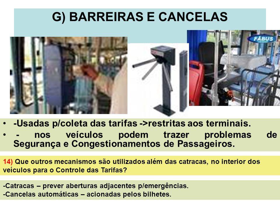G) BARREIRAS E CANCELAS