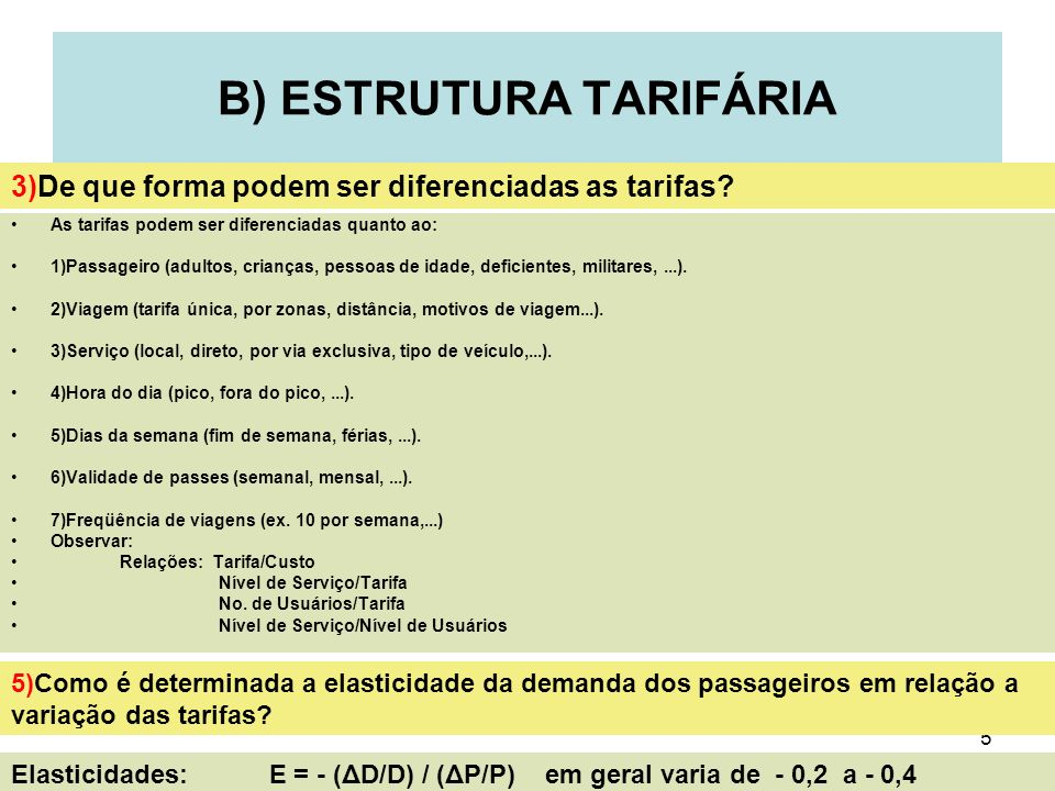 B) ESTRUTURA TARIFÁRIA