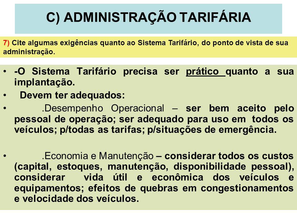 C) ADMINISTRAÇÃO TARIFÁRIA