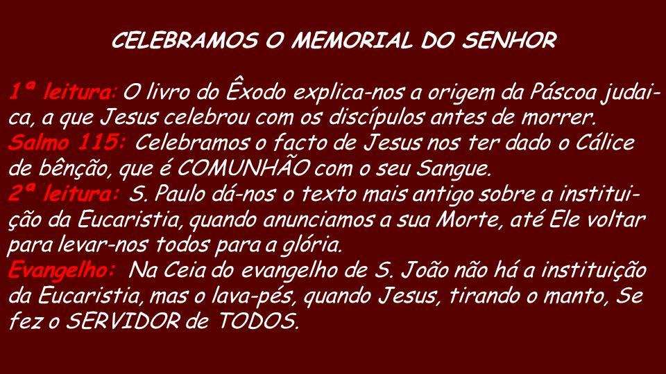 CELEBRAMOS O MEMORIAL DO SENHOR