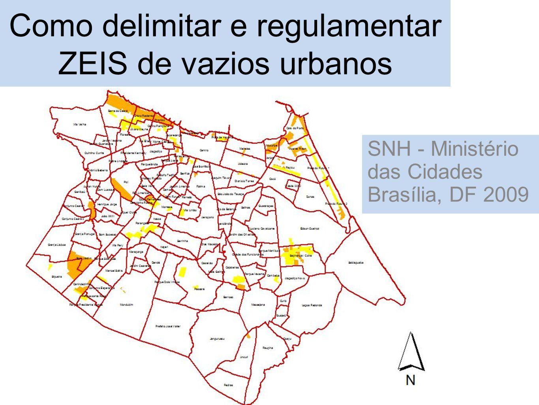 Como delimitar e regulamentar ZEIS de vazios urbanos