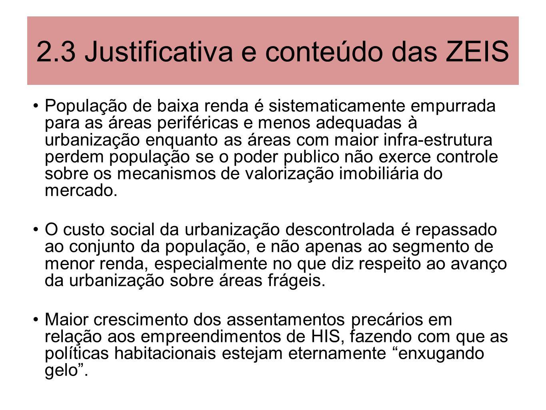 2.3 Justificativa e conteúdo das ZEIS