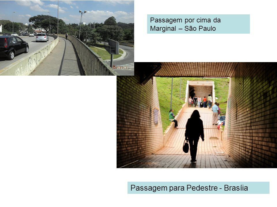 Passagem para Pedestre - Brasíia