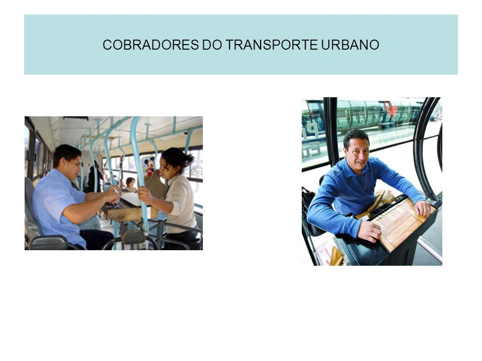 COBRADORES DO TRANSPORTE URBANO