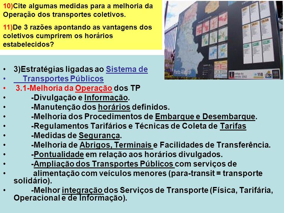 3)Estratégias ligadas ao Sistema de Transportes Públicos