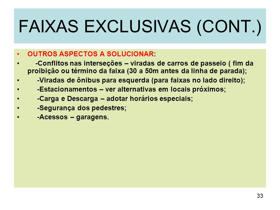 FAIXAS EXCLUSIVAS (CONT.)
