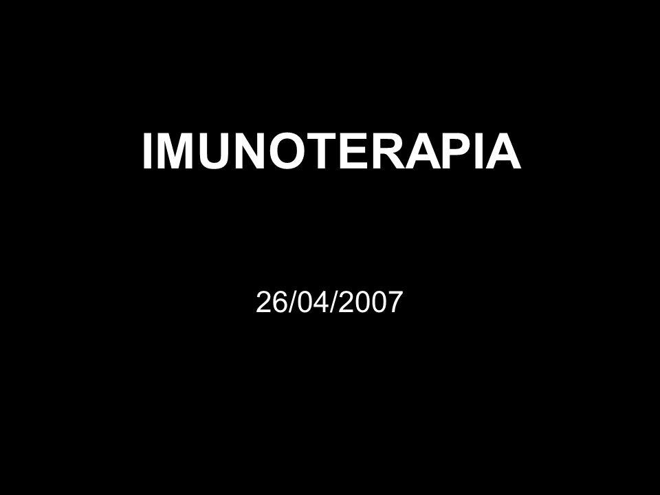 IMUNOTERAPIA 26/04/2007