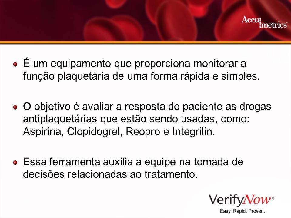 É um equipamento que proporciona monitorar a função plaquetária de uma forma rápida e simples.