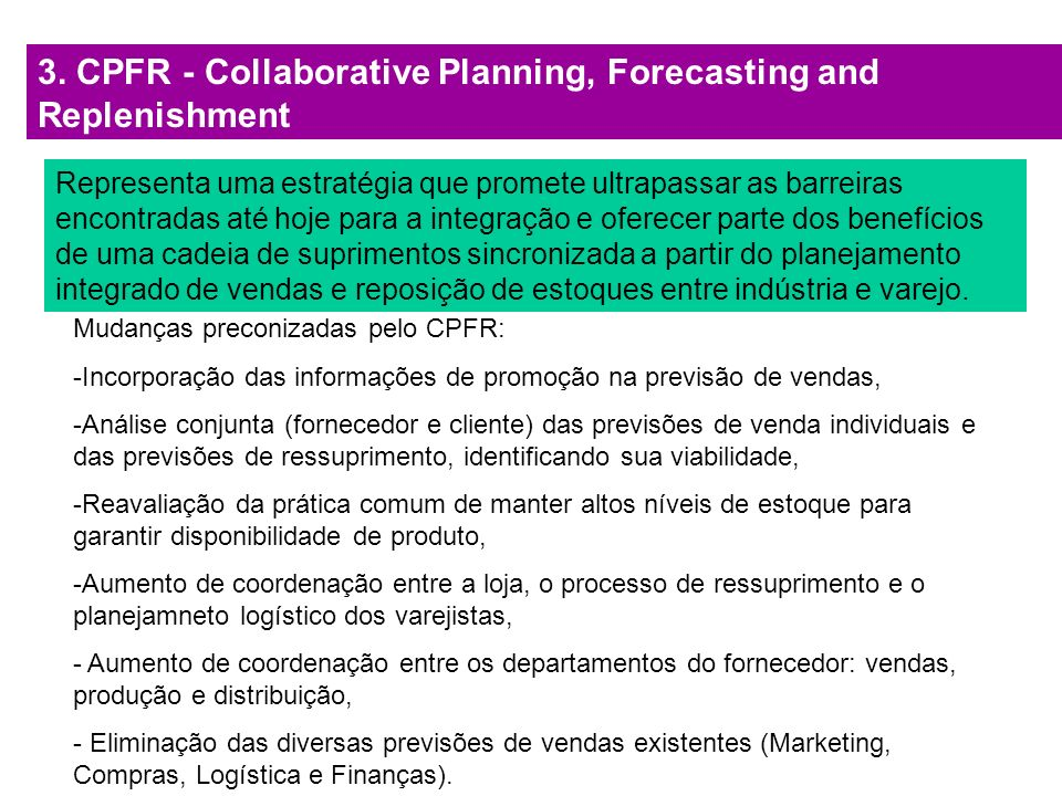 3. CPFR - Collaborative Planning, Forecasting and Replenishment