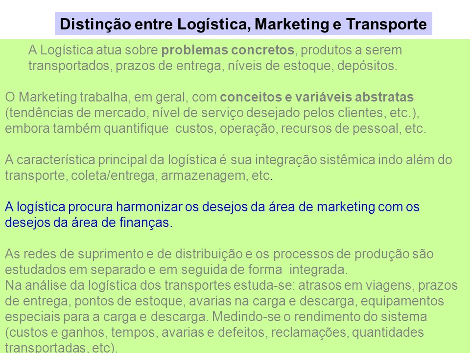 Distinção entre Logística, Marketing e Transporte