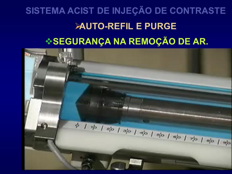 SISTEMA ACIST DE INJEÇÃO DE CONTRASTE SEGURANÇA NA REMOÇÃO DE AR.