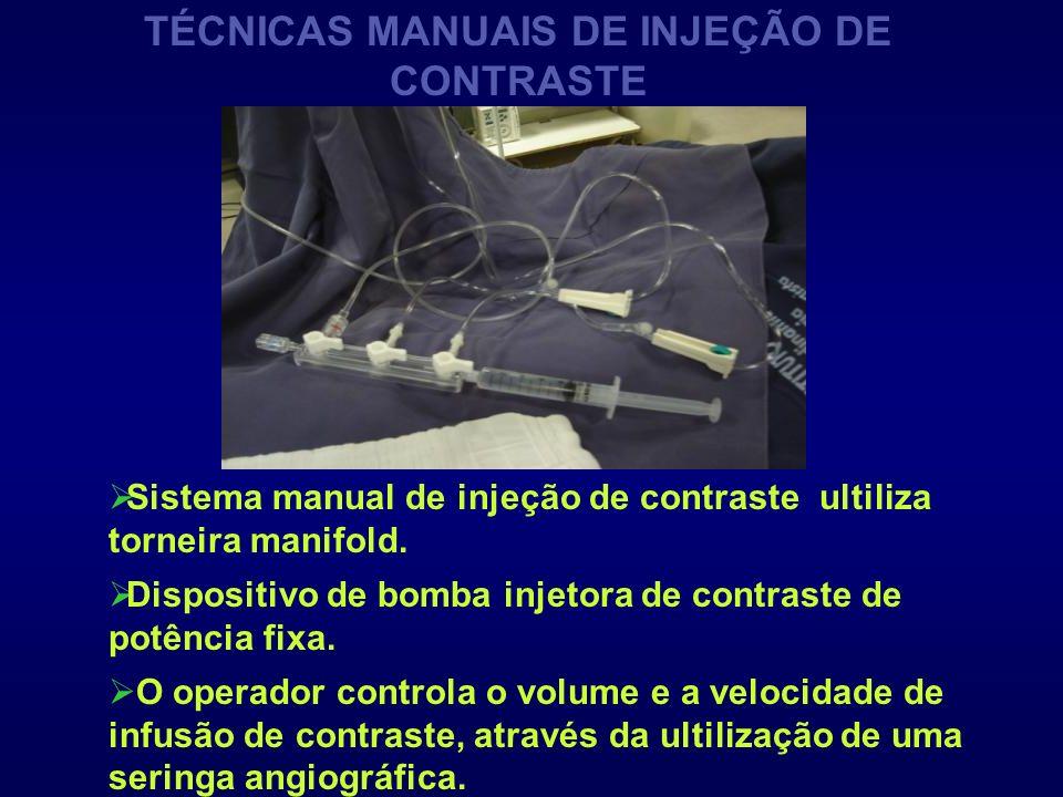 TÉCNICAS MANUAIS DE INJEÇÃO DE CONTRASTE