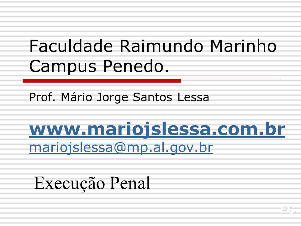 Faculdade Raimundo Marinho Campus Penedo. Prof