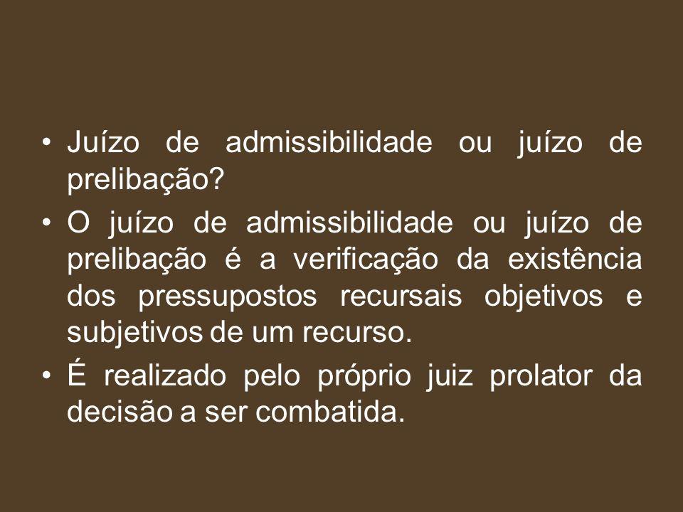 Juízo de admissibilidade ou juízo de prelibação
