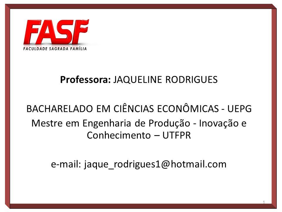 Professora: JAQUELINE RODRIGUES