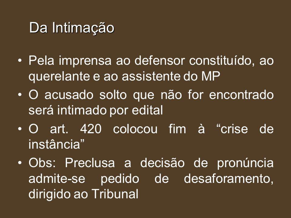 Da Intimação Pela imprensa ao defensor constituído, ao querelante e ao assistente do MP.