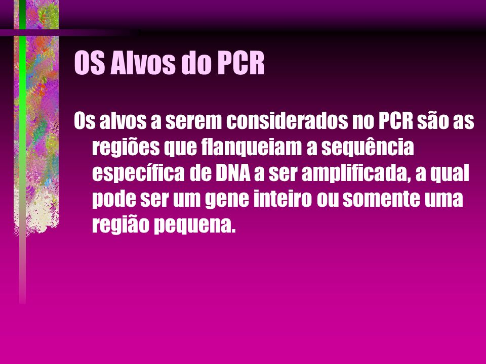 OS Alvos do PCR