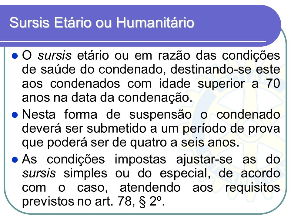 Sursis Etário ou Humanitário