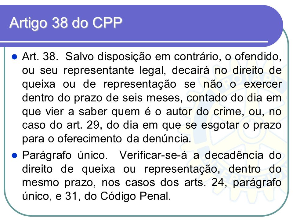 Artigo 38 do CPP