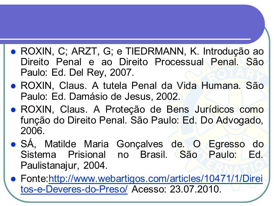 ROXIN, C; ARZT, G; e TIEDRMANN, K