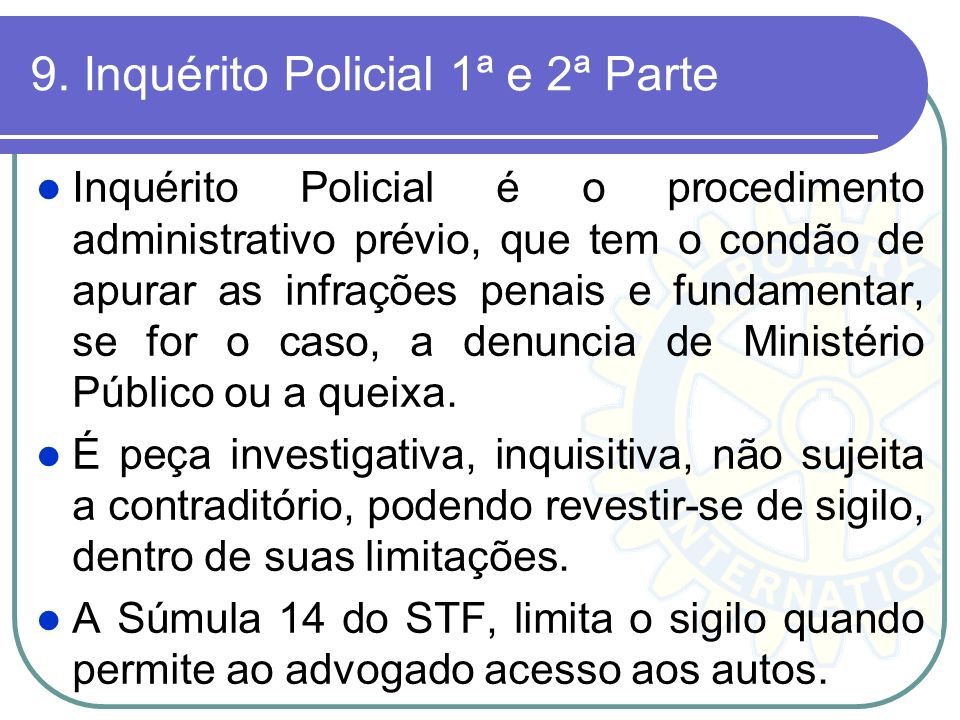 9. Inquérito Policial 1ª e 2ª Parte