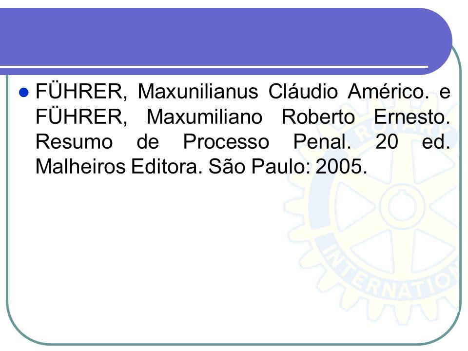 FÜHRER, Maxunilianus Cláudio Américo